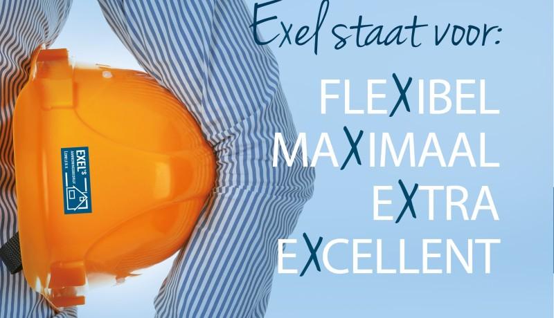 Exel staat voor Excellent Maximaal Extra Flexibel